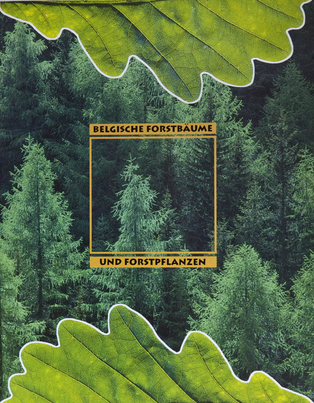 Brochure supporting the Belgian forestry