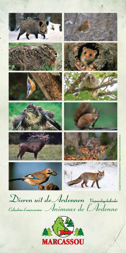 Birthday calendar ordered by a meat producer, with the motto 'Wild animals of the Ardennes'.
